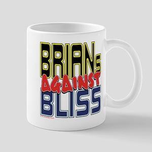 BRIANs Against Bliss [SWAG] Mug